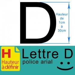 Lettre adhésive D hauteur à définir de 1 à 30 cm