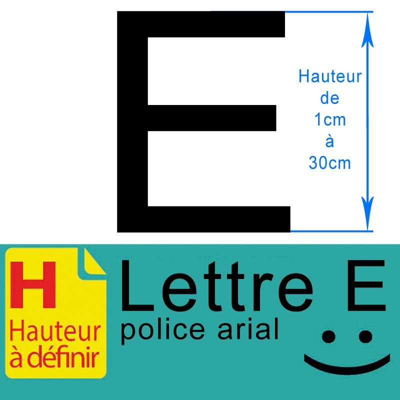 Lettre adhésive E hauteur à définir de 1 à 30 cm