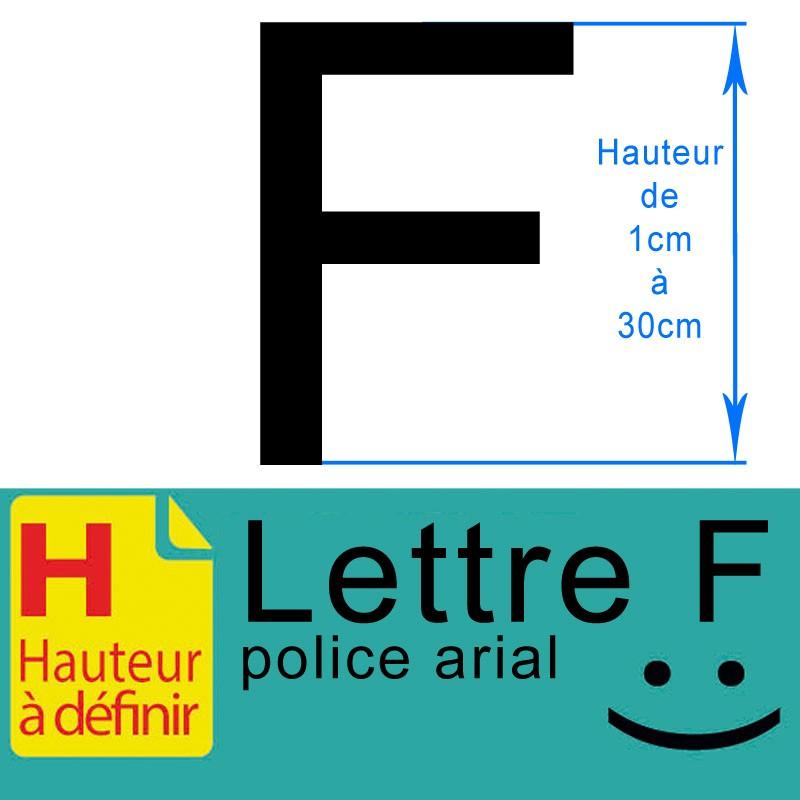 Lettre adhésive F hauteur à définir de 1 à 30 cm