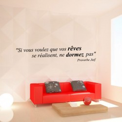 """Sticker mural citation """"Si vous voulez que vos rêves se réalisent, ne dormez pas"""" Proverbe Juif"""