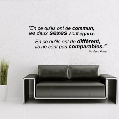 """Sticker mural citation: """"En ce qu'ils ont de commun, les deux sexes sont égaux..."""" Jean Jacques Rousseau"""