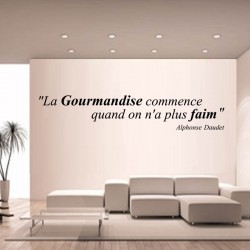 "Sticker citation ""La Gourmandise commence quand on n'a plus faim"" d'Alphonse Daudet"