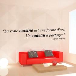 """Sticker mural citation: """"La vraie cuisine est une forme d'art, Un cadeau à partager""""  Oprah Winfrey"""